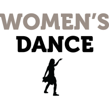 "A black silhouette of a female dancer underneath the text ""Women's Dance."""